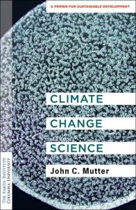 A New Primer on Climate Change Science