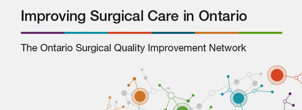 Report cover: Improving Surgical Care in Ontario, The Ontario Surgical Quality Improvement Network