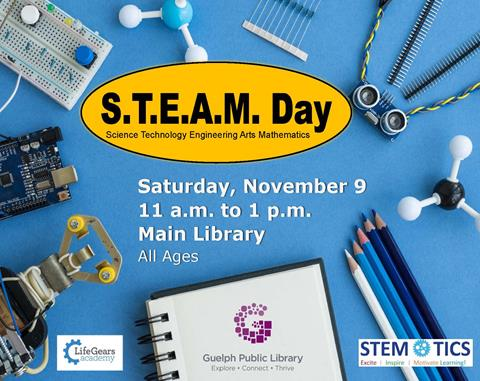 Join us at the Main Library on Saturday, November 9 from 11 a.m. to 1 p.m. for our annual S.T.E.A.M. Day! This is an all ages, family event.