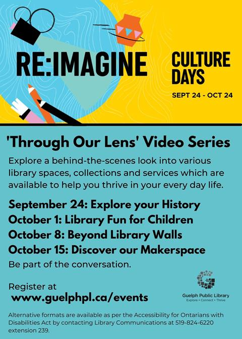 Library advertisement for the Through Our Lens Video series as part of the Library's Culture Days activities.