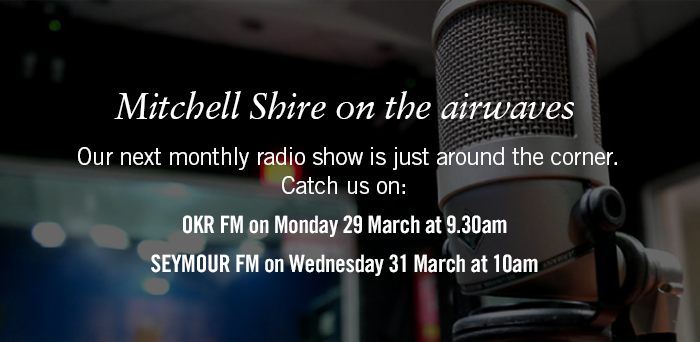 Mitchell Shire on the airwaves. Our next monthly radio show is just around the corner. Catch us on: OKRFM on Monday 29 March at 9.30am, Seymour FM on Wednesday 31 March at 10am