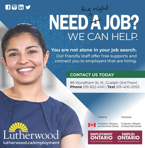 Lutherwoood Employment advertistement. Need the right job? We Can Help. You are not alone in your search. Contact Lutherwood today at www.lutherwood.ca/employment