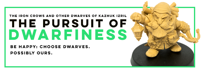 The Iron Crows and other Dwarves of Kazhuk Izril