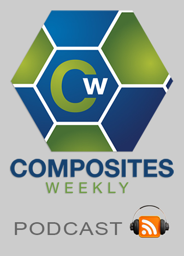 Composites Weekly Podcast