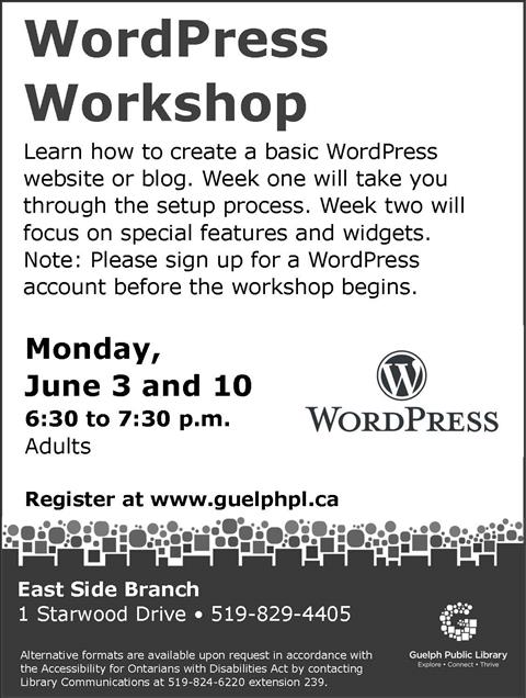 Register for this WordPress Workshop on Monday June 3 at 6:30 p.m. in our East Side Branch. Learn how to create a basic WordPress website or blog.