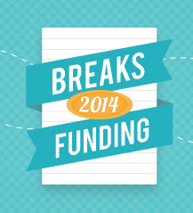 Breaks Funding 2014