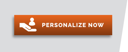 PERSONALIZE NOW