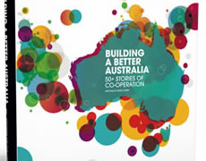 Building a Better Australia – 50 stories of co-operation