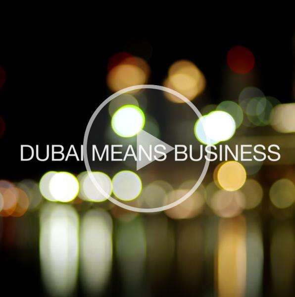 Dubai Means Business video