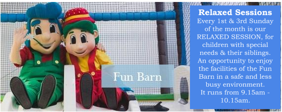 Bury Lane Fun Barn Relaxed Sessions