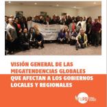 Visión general de las megatendencias globales que afectan a los gobiernos locales y regionales