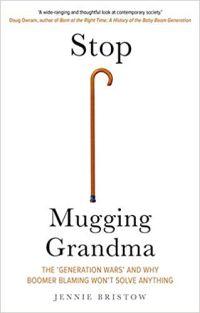 Stop Mugging Grandma: The 'Generation Wars' And Why Boomer-Blaming Won't Solve Anything