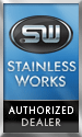 Stainless Works Authorized Dealer