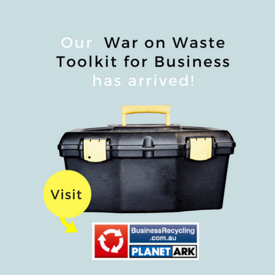 Planet Ark's War on Waste Toolkit for Business