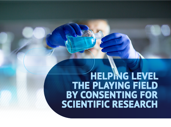 Helping level the playing field by consenting for scientific research
