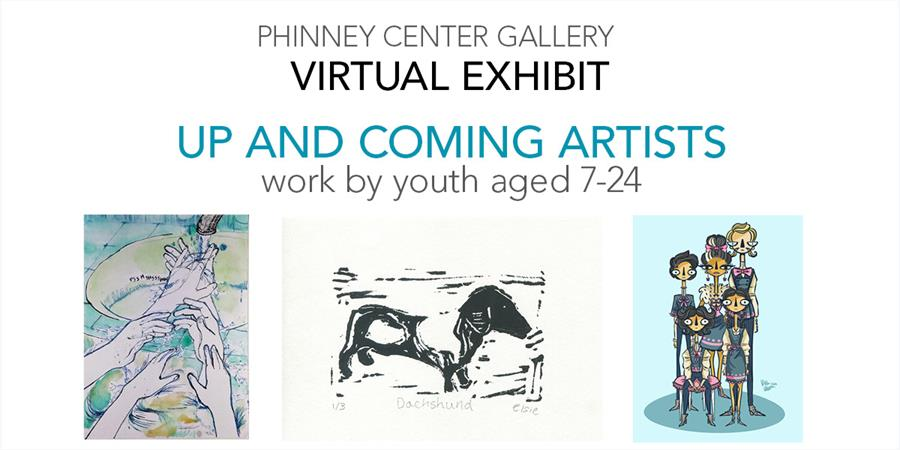 Virtual Exhibit: Up and Coming Artists