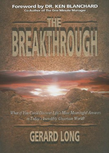 The Breakthrough: What if you could discover life's most meaningful answers