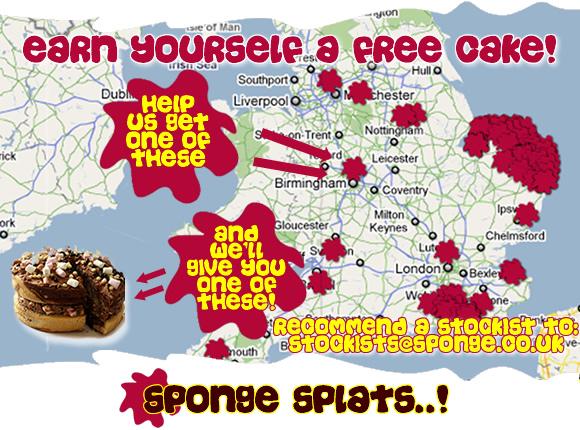 赚自己一个免费蛋糕!推荐库存商出售海绵,我们会在订购时给你一个免费的蛋糕!电子邮件股票师@sponge.co.uk.