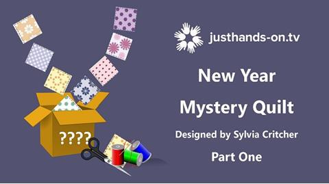 Mystery Quilt with Sylvia Critcher - Part 1