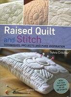 Raised Quilt & Stitch -  Sylvia Critcher