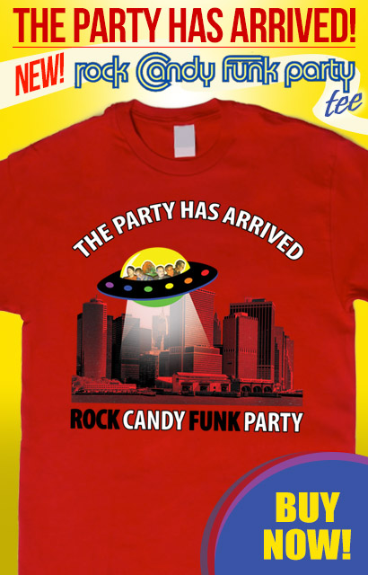 The Party Has Arrived! NEW Rock Candy Funk Party tee. Buy now, click here.