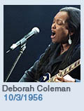 Birthdays: Deborah Coleman: 10/3/1956