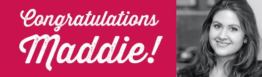 congratulations Maddie